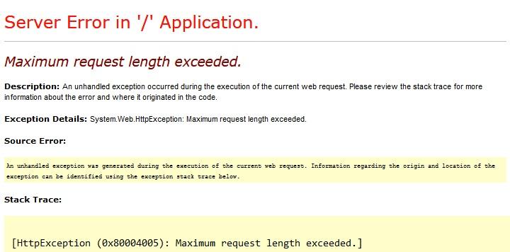 HTTP Error 404.13 Maximum request length exceeded