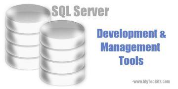 SQL Server Development And Management Tools