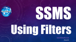 Using Filters In SSMS